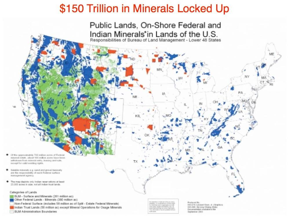 Name:  150-Trillion-in-Minerals-Locked-up-on-Federally-Held-Lands.jpg Views: 185 Size:  83.2 KB